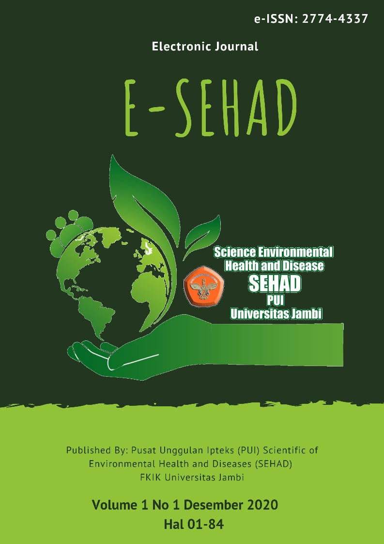 View Vol. 1 No. 1 (2020): Electronic Journal Scientific of Envitonmental Health And Diseases (e-SEHAD)