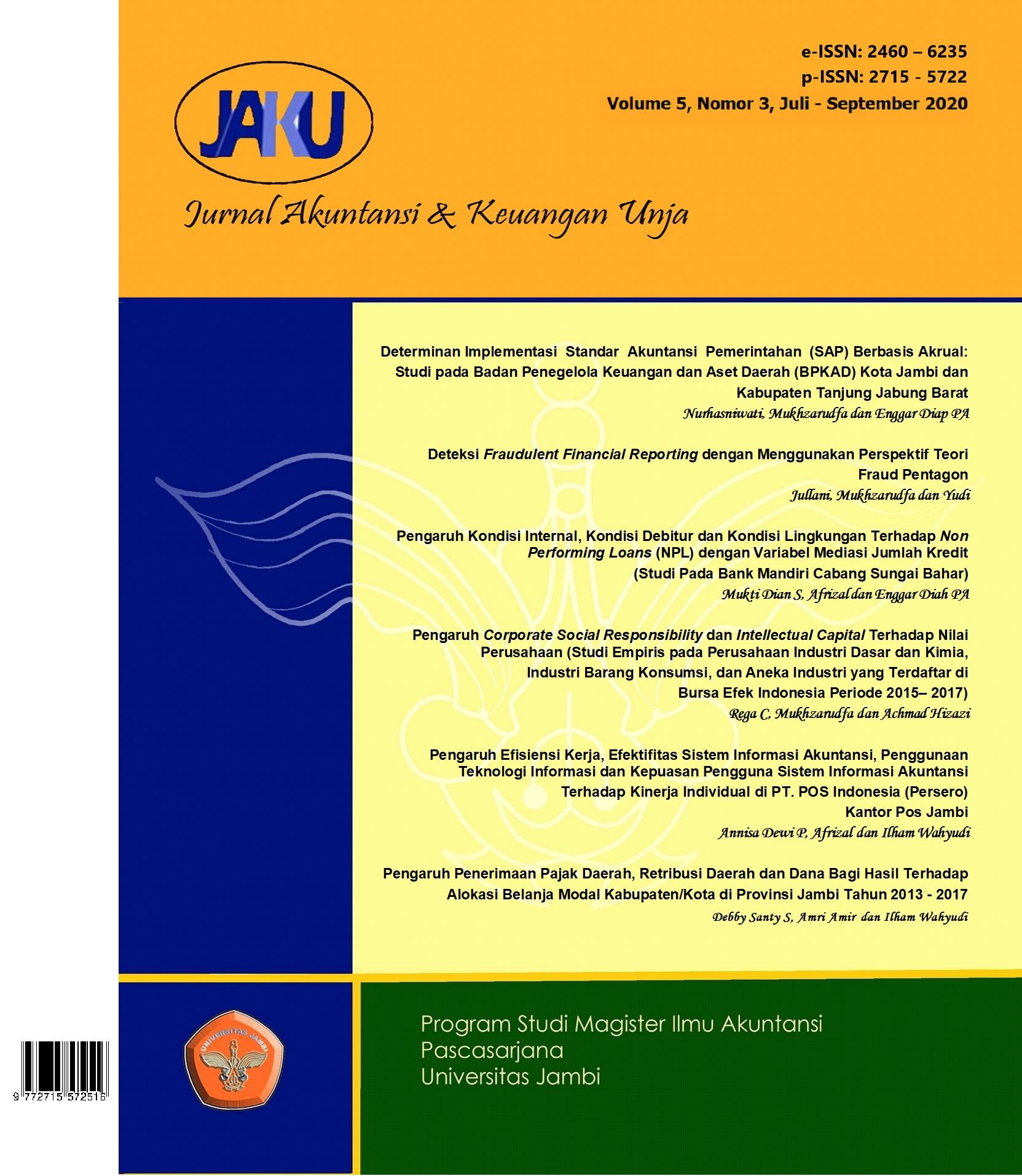 View Vol. 5 No. 3 (2020): Jurnal Akuntansi & Keuangan Unja