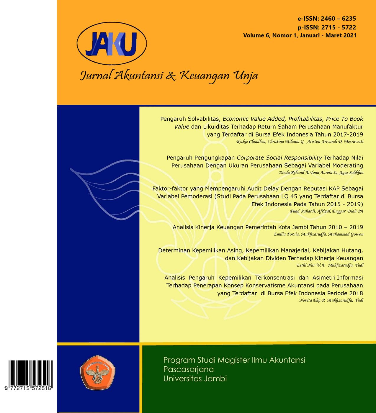 View Vol. 6 No. 1 (2021): Jurnal Akuntansi & Keuangan Unja