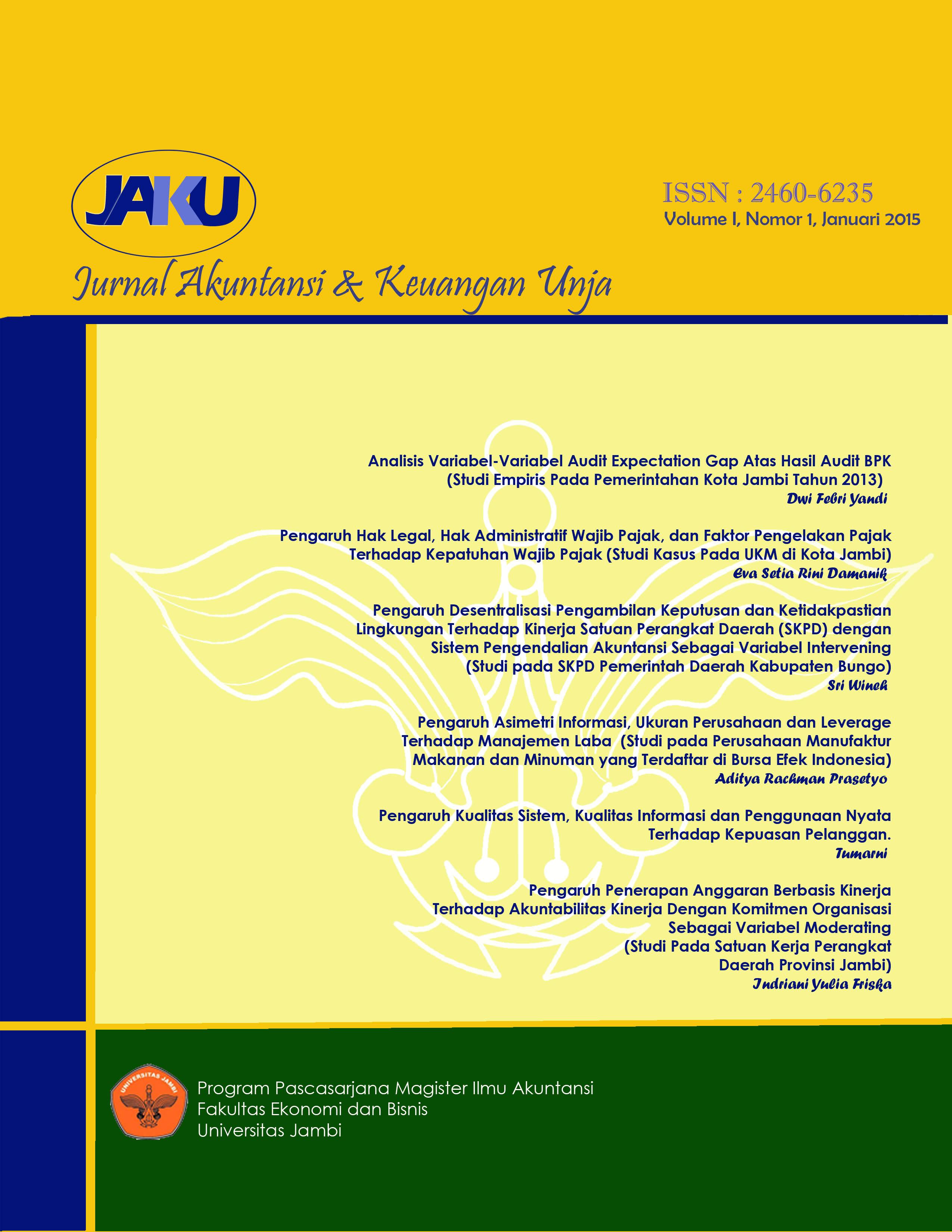 View Vol. 1 No. 1 (2015): Jurnal Akuntansi & Keuangan Unja