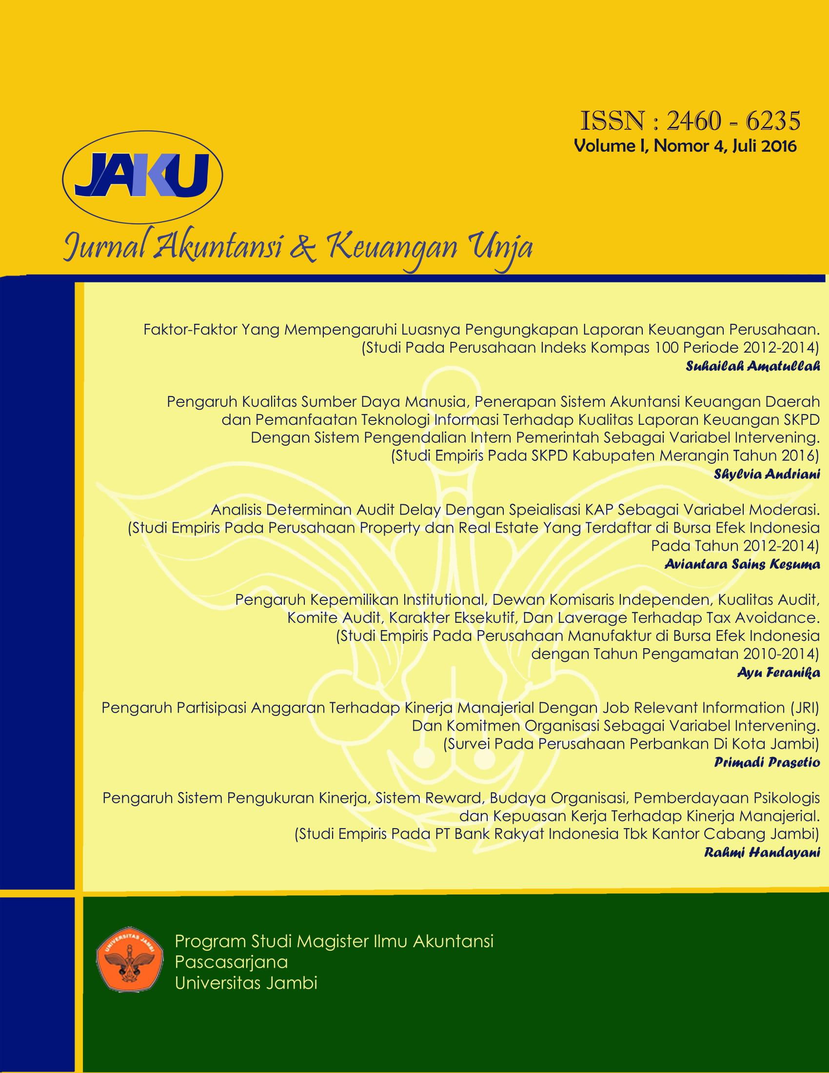 View Vol. 1 No. 4 (2016): Jurnal Akuntansi & Keuangan Unja