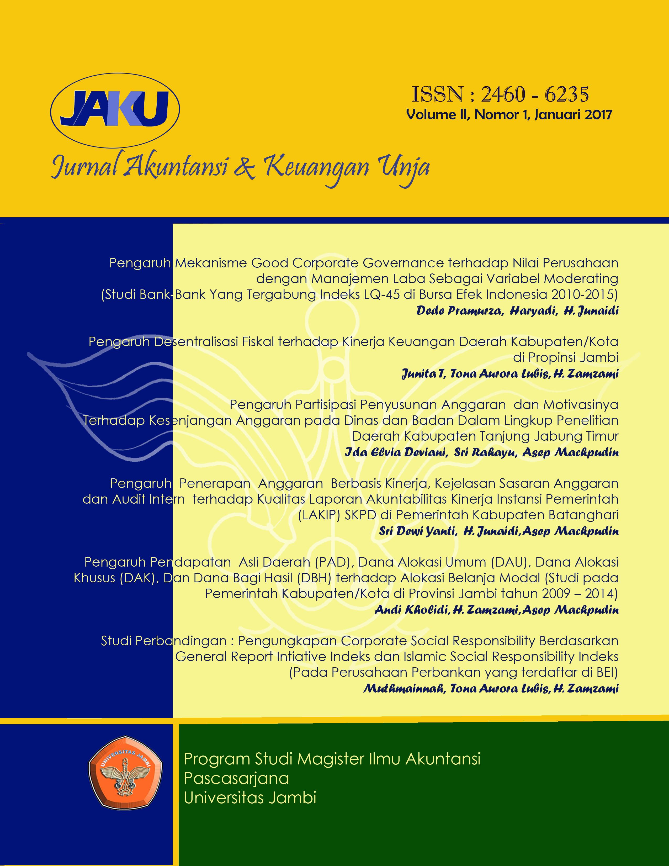 View Vol. 2 No. 1 (2017): Jurnal Akuntansi & Keuangan Unja