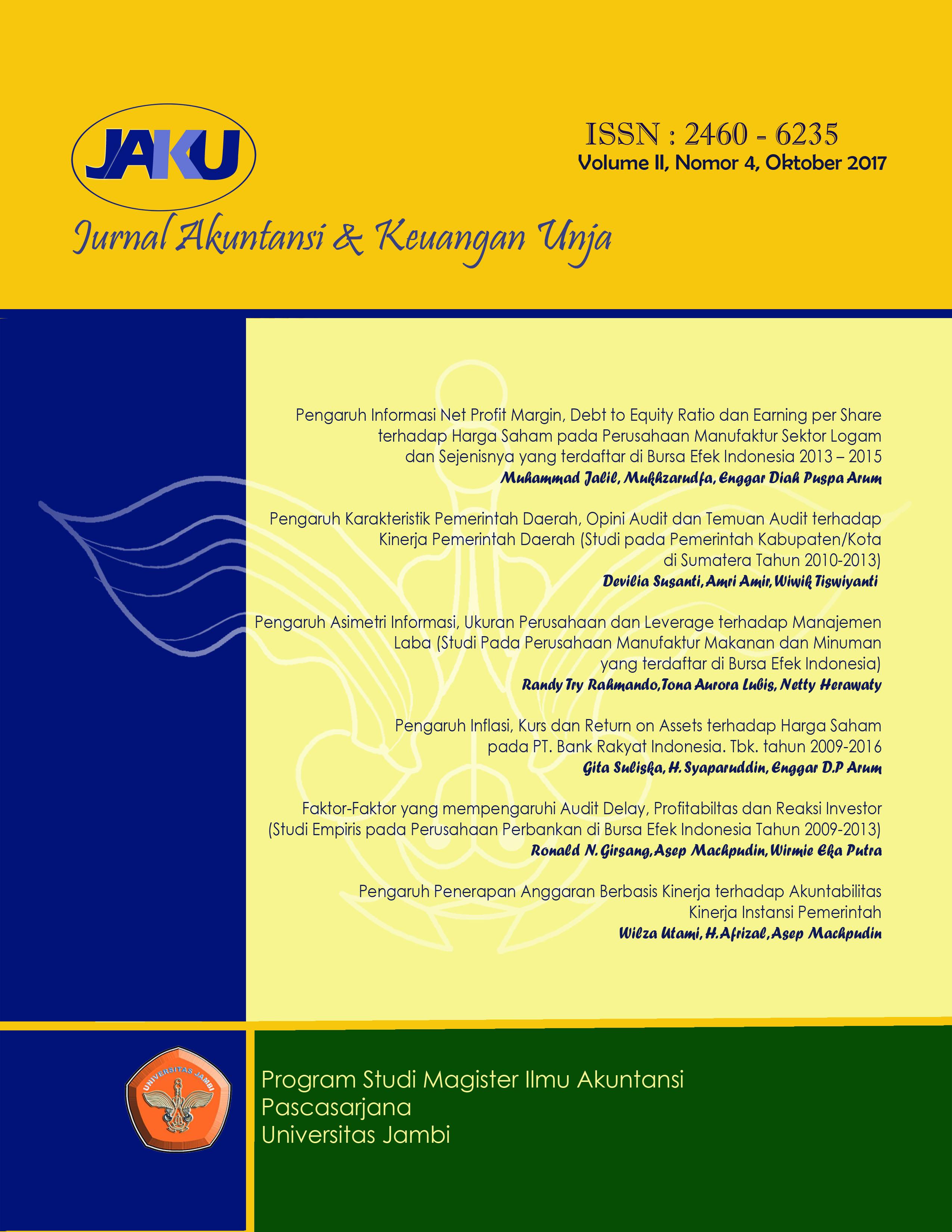 View Vol. 2 No. 4 (2017): Jurnal Akuntansi & Keuangan Unja