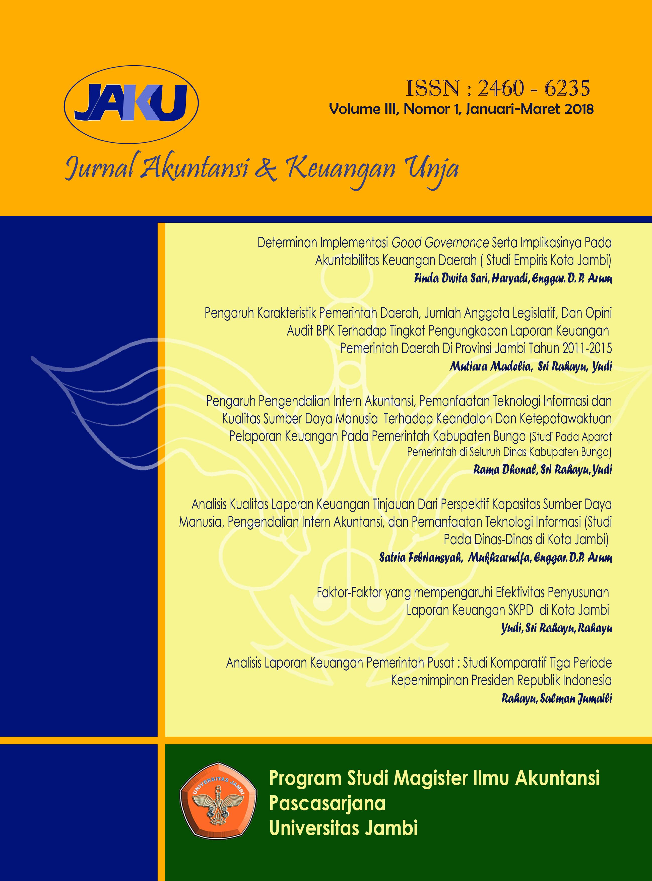 View Vol. 3 No. 1 (2018): Jurnal Akuntansi & Keuangan Unja