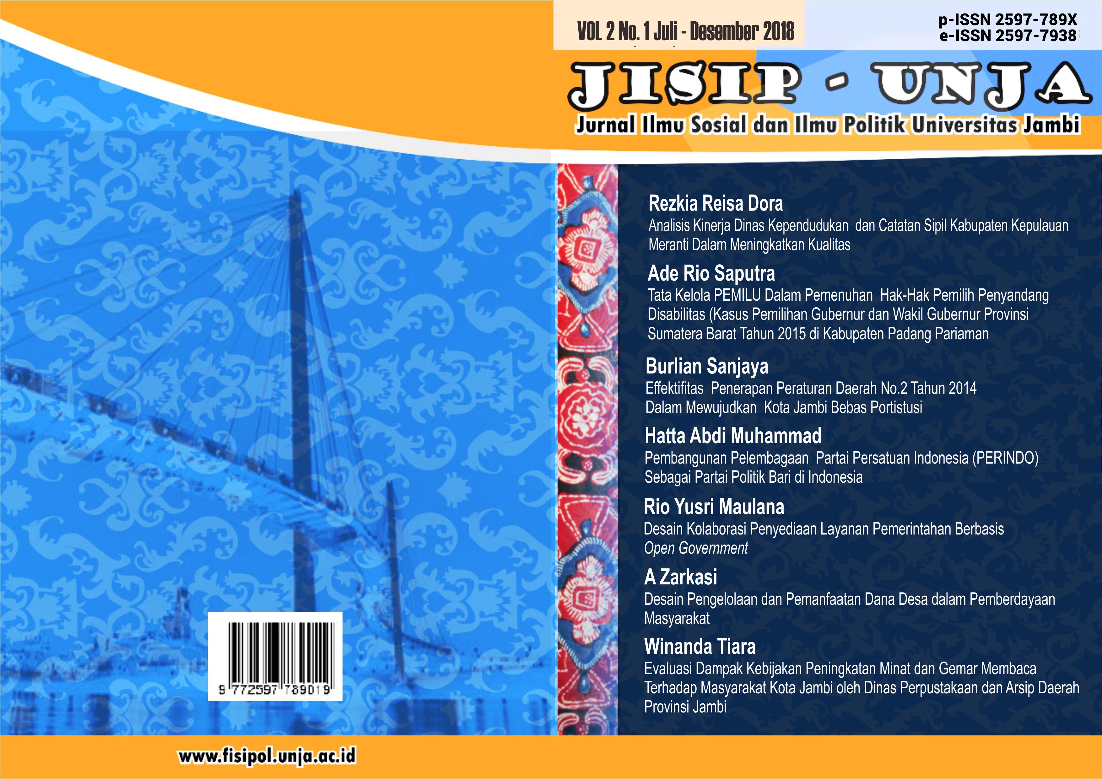 Analisis Kinerja Dinas Kependudukan Dan Catatan Sipil Kabupaten Kepulauan Meranti Dalam Meningkatkanan Kualitas Pelayanan Publik Jisip Unja Jurnal Ilmu Sosial Dan Ilmu Politik Fisipol Universitas Jambi