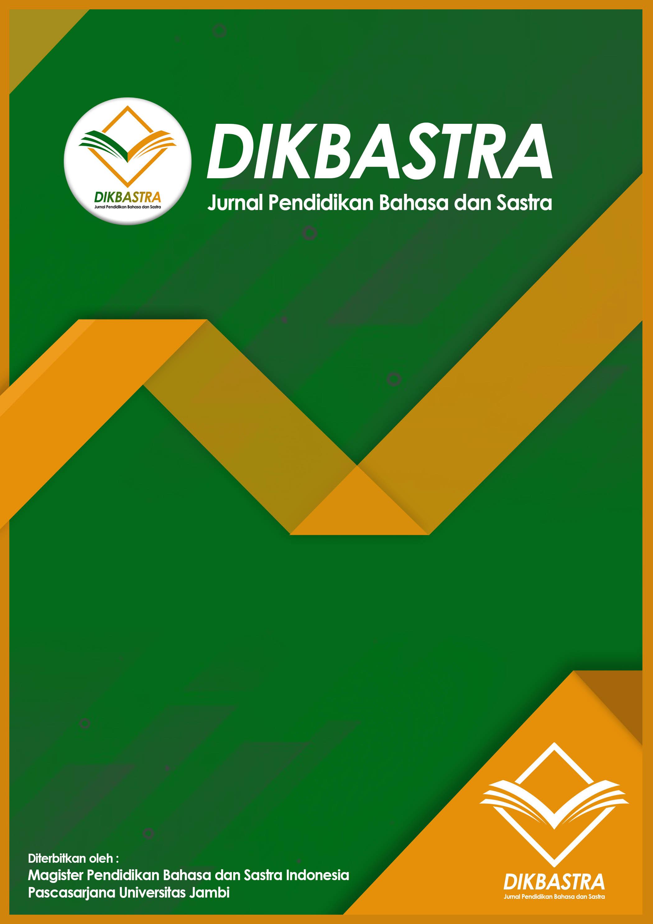 View Vol. 2 No. 2 (2019): DIKBASTRA Jurnal Pendidikan Bahasa dan Sastra